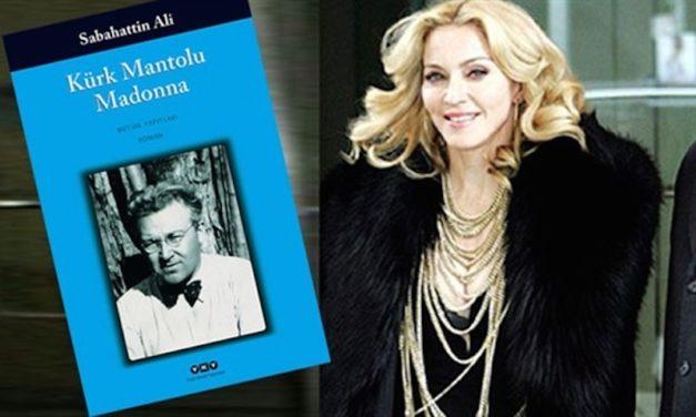 'Kürk Mantolu Madonna'ya Madonna dopingi