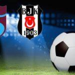 Beşiktaş Trabzonspor rekabetinde son durum
